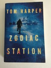 Zodiac Station by Tom Harper (2015, Paperback)