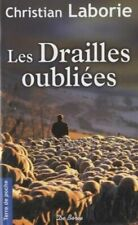 Drailles Oubliees (les) (Christian Laborie) | Format Poche