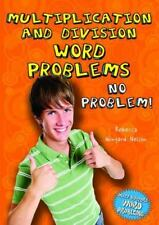Multiplication and Division Word Problems: No Problem! (Math Busters Word