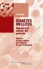 Diabetes Mellitus: Guía para el manejo del paciente (Spanish Edition) by Holmes