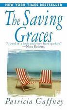 The Saving Graces: A Novel - Acceptable - Gaffney, Patricia -