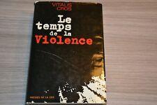 Belle dédicace de Vitalis Cros / Le temps de la violence / Algérie / Ref A40