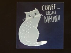 Fridge magnet! CAT! COFFEE RIGHT MEOW! 10cm