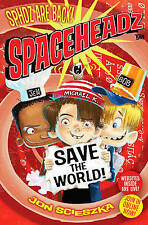 Spaceheadz Save the World, Sedita, Francesco, Scieszka, Jon, Very Good condition