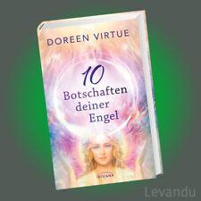 10 BOTSCHAFTEN DEINER ENGEL | DOREEN VIRTUE | Himmlische Antworten auf die ...