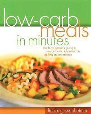 Low-Carb Meals in Minutes Gassenheimer, Linda Paperback