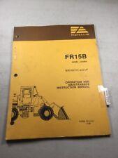 Fiat Allis FR15B Wheel Loader Operation & Maintenance Manual