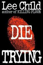 Die Trying by Lee Child   *SIGNED 2x*  first/first