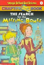 The Search for the Missing Bones (Magic School Bus Science Chapter Books), Eva M