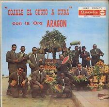ORQUESTRA ARAGON Cojale el gusto a Cuba US LP DISCUBA 502