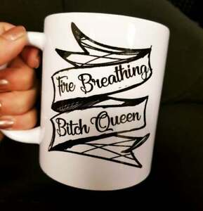 Fire Breathing Bitch Queen Throne of Glass Inspired Mug Book Bookish Gift Maas