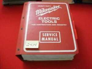MILWAUKEE HEAVY-DUTY ELECTRIC POWER TOOLS CONTRACTORS & INDUSTRY SERVICE MANUALS