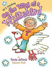 On the Wing of a Whitebird: A Tomie dePaola Resource Book by Valerie Z. Hornburg