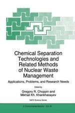 Chemical Separation Technologies and Related Methods of Nuclear Waste Managemen
