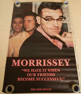 Morrissey - We Hate It When Our Friends Become Successful 1992 Billboard Poster