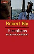Eisenhans. Ein Buch über Männer von Robert Bly | Buch | Zustand gut