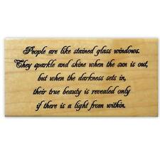 People are like Stained Glass...mounted rubber stamp, saying #18