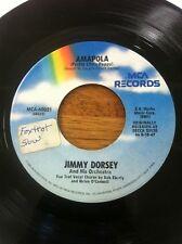 JIMMY DORSEY AMAPOLA / MARIA ELENA 45 RPM MCA