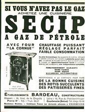 Publicité ancienne cuisinière SECIP à  gaz de pétrole 1933