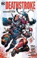 Deathstroke Vol. 3 Suicide Run Daniel, Tony S. Good
