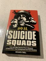 Suicide Squads Special Attack Weapons Of World War II Richard O'Neill Old Book