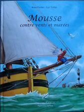 Mousse contre vents et marées, dessin dédicacé Luc Turlan, 2007
