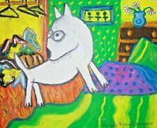 Bull Terrier Cleaning House dog art 11 x 14 print artist listed Outsider Folk