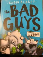 The Bad Guys in Attack of the Zittens (The Bad Guys 4) Paperback by Aaron Blabey