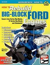 SA162P How To Rebuild Big Block Ford Engines Book FE 427 Cobra Jet 429 460 385
