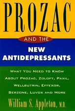 Prozac and the New Antidepressants: What You Need