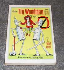 L Frank Baum - The Tin Woodman of Oz  - Scarce trade softcover John R Neill Illu