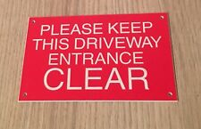 Please Keep This Driveway Entrance Clear Plastic Engraved Sign