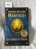 Valerio Massimo Manfredi Lo Scudo