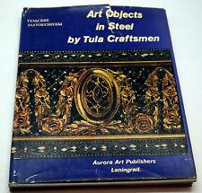Soviet Russian book album Art Objects in steel by Tula Craftsmen decor jewelry