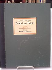 A Treasury of American Prints, 100 Etchings and Lithographs  Thomas Craven, 1939