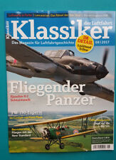 Klassiker der Luftfahrt 08/2017 Luftfahrtgeschichte  ungelesen 1A abs.TOP