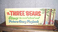 THE THREE BEARS  PICTURE-STORY PLAYBOOK  BOOK 1947