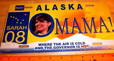 Alaska Novelty License Plate Sarah Palin OMAMA 2008 air is cold  gov is hot!
