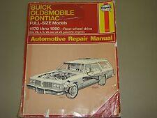 Haynes 1970-1990 BUICK OLDSMOBILE PONTIAC FULL-SIZE AUTOMOTIVE REPAIR MANUAL