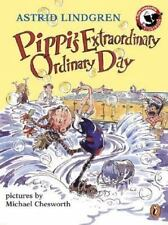 Pippi's Extraordinary Ordinary Day [Pippi Longstocking]