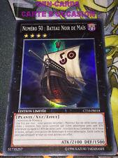 OCCASION Carte Yu Gi Oh NUMERO 50 : BATEAU NOIR DE MAIS CT10-FR018