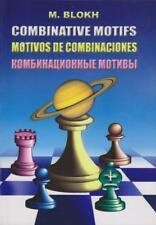 Combinative motifs. By Maxim Blokh. New Chess Book
