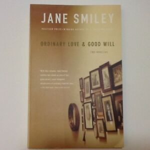 Ordinary Love & Good Will by Jane Smiley (2007 Paperback) *ACCEPTING BEST OFFER*