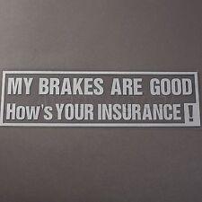 MY BRAKES ARE GOOD Funny Car/Window Auto Window Fog Light Headlight Car Stickers