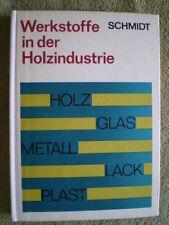 Werkstoffe in der Holzindustrie - DDR Buch Holz Sperrholz Tränkholz Furniere