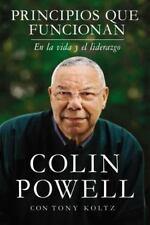 Principios Que Funcionan : En la Vida y el Liderazgo by Colin Powell (2016,...