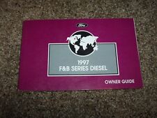 1997 Ford F700 Owner Owner's User Guide Operator Manual Diesel 5.9L 7.0L V8