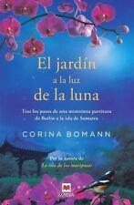 EL JARDFN A LA LUZ DE LA LUNA/ THE GARDEN AT MOONLIGHT - BOMANN, CORINA/ UGARTE,