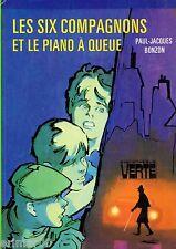 Les Six Compagnons et le piano à queue / P-J. BONZON // Bibliothèque Verte