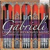 Andrea Gabrieli: Complete Keyboard Music, Roberto Loreggian CD | 5028421944326 |